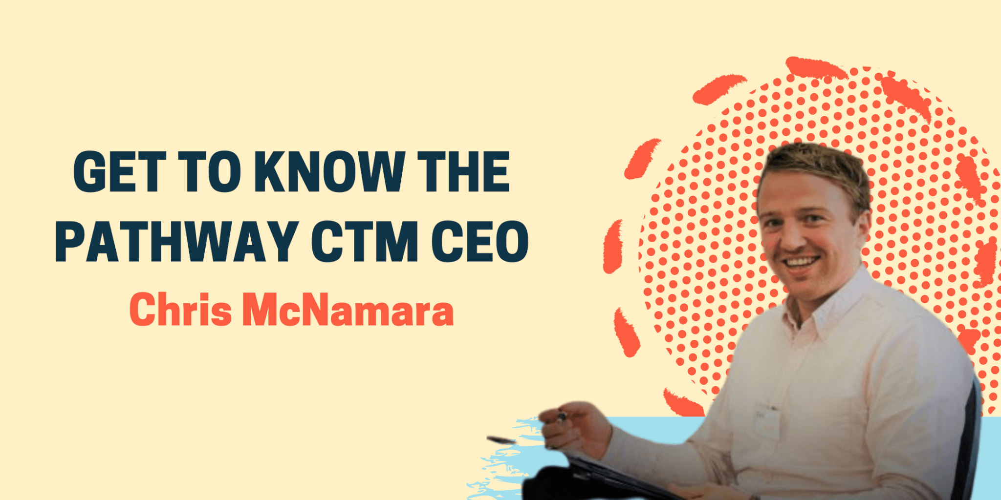 Sit down with our CEO, Chris McNamara!